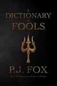 A Dictionary of Fools