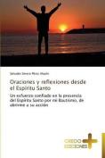 Oraciones y Reflexiones Desde El Espiritu Santo [Spanish]