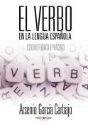 El Verbo En La Lengua Espanola [Spanish]