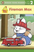 Fireman Max (Penguin Young Readers