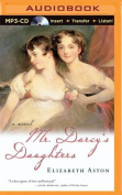 Mr. Darcy's Daughters [Audio]