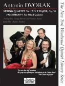 """String Quartet No. 12 in F Major, Op. 96 (""""American"""") for Wind Quintet"""