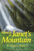Miracle at Janet's Mountain