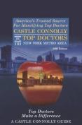 Castle Connolly Top Doctors New York Metro Area, 18th Edition