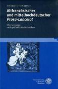 Altfranzosischer Und Mittelhochdeutscher Prosa-Lancelot [GER]