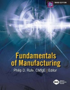 Fundamentals of Manufacturing