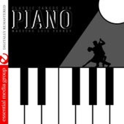 Classic Tangos for Piano by Luis Ferrey