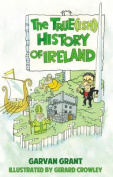 The True(Ish) History of Ireland