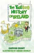 The True(Ish) History of Ireland