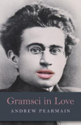 Gramsci in Love