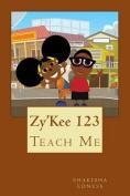 Zy'kee 123: Teach Me