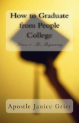 How to Graduate from People College