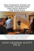 The Complete Guide to Finding Distributors and Sales Agents for Your Film