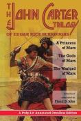 The John Carter Trilogy of Edgar Rice Burroughs