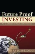 Future Proof Investing