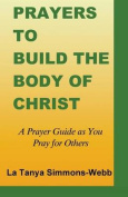 Prayers to Build the Body of Christ