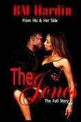 The Jones: The Full Story