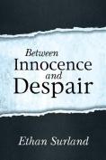 Between Innocence and Despair