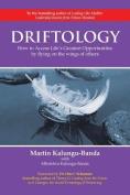 Driftology