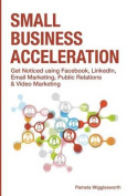 Small Business Acceleration