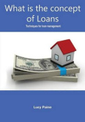 What Is the Concept of Loans
