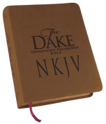 Dake Annotated Reference Bible-NKJV