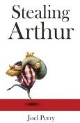 Stealing Arthur