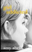 Girl Addicted
