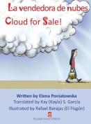 La Vendedora de Nubes. Cloud for Sale. [Spanish]