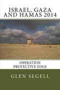 Israel, Gaza and Hamas 2014