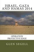 Israel, Gaza and Hamas 2014