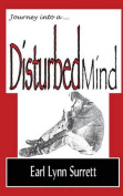 Journey Into a Disturbed Mind
