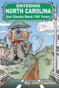 Entering North Carolina Set Clocks Back 100 Years
