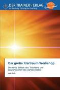 Der Grosse Klartraum-Workshop [GER]