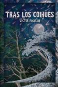 Tras Los Coihues [Spanish]