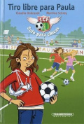 Tiro Libre Para Paula- Free Kick for Paula