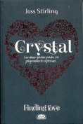 Crystal- Seeking Crystal