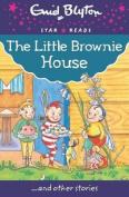 The Little Brownie House (Enid Blyton