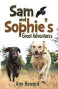 Sam and Sophie's Great Adventures