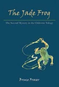 Jade Frog: A Chilcotin Mystery