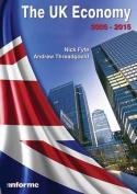 The UK Economy: 2005-2015