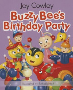 Buzzy Bee's Birthday Party Board Book [Board Book]