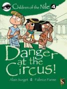 Danger at the Circus!