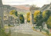 Yorkshire in Watercolour 2016 Calendar