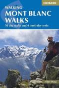 Walking Mont Blanc Walks