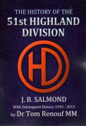 The History of the 51st Highland Division