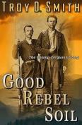Good Rebel Soil