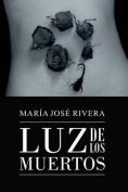 Luz de Los Muertos [Spanish]