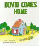 Dovid Comes Home - Muchnik
