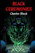 Black Ceremonies